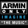 "Armin Only – Imagine ""The Music"", Armin van Buuren"