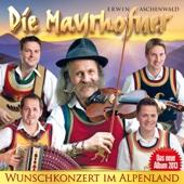 Die Mayrhofner - Wunschkonzert im Alpenland