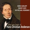 The Very Best of Hans Christian Andersen, Michael Redgrave, Boris Karloff & Danny Kaye