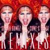 Come & Get It (Remixes), Selena Gomez