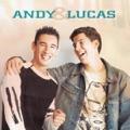 Andy & Lucas Tanto la quería