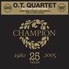 Ot Quartet (The) - Hold That Sucker Down