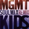 Kids (Soulwax Remix) - Single, MGMT