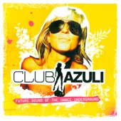 Club Azuli - Future Sound of the Dance Underground - 02/06 - Mix Edition - Single cover art