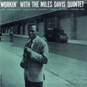 Workin' With the Miles Davis Quintet (Remastered)