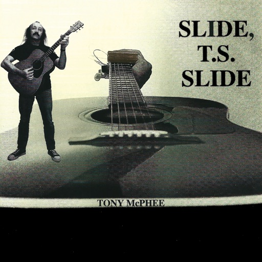 Slide to Slide - Tony McPhee