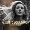 Run Into the Light, Ellie Goulding
