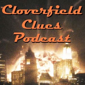 Cloverfield Clues Podcast
