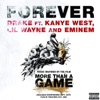 Forever (feat. Kanye West, Lil Wayne & Eminem) - Single, Drake