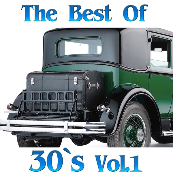 The Best of 30's, Vol. 1 | Various Artists