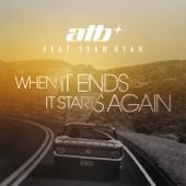 When It Ends It Starts Again (feat. Sean Ryan) - Single cover art