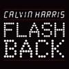 Flashback - EP, Calvin Harris