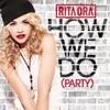 Imagem em Miniatura do Álbum: How We Do (Party) - Single