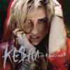 We R Who We R - EP, Kesha
