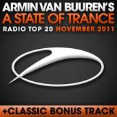 A State of Trance Radio Top 20: November 2011 (Including Classic Bonus Track)