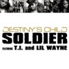 Soldier (feat. T.I. & Lil Wayne) - Single, Destiny's Child