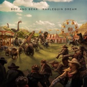 Boy & Bear - Harlequin Dream artwork