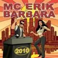 MC Erik & Barbara Keď príde láska