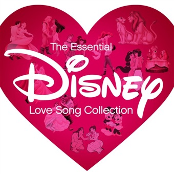 The Essential Disney Love Song Collection – Various Artists