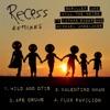 Recess Remixes - EP ジャケット写真
