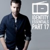 Identity Essentials, Pt. 17