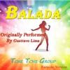 Balada (Karaoke Version Originally Performed by Gusttavo Lima) - Single