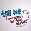 tell me (you make me feel better) [japanese ver.] - Single ジャケット写真
