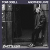 Another Love (Zwette Edit) - Single