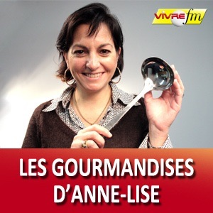 Vivre FM - Les gourmandises d'Anne-Lise