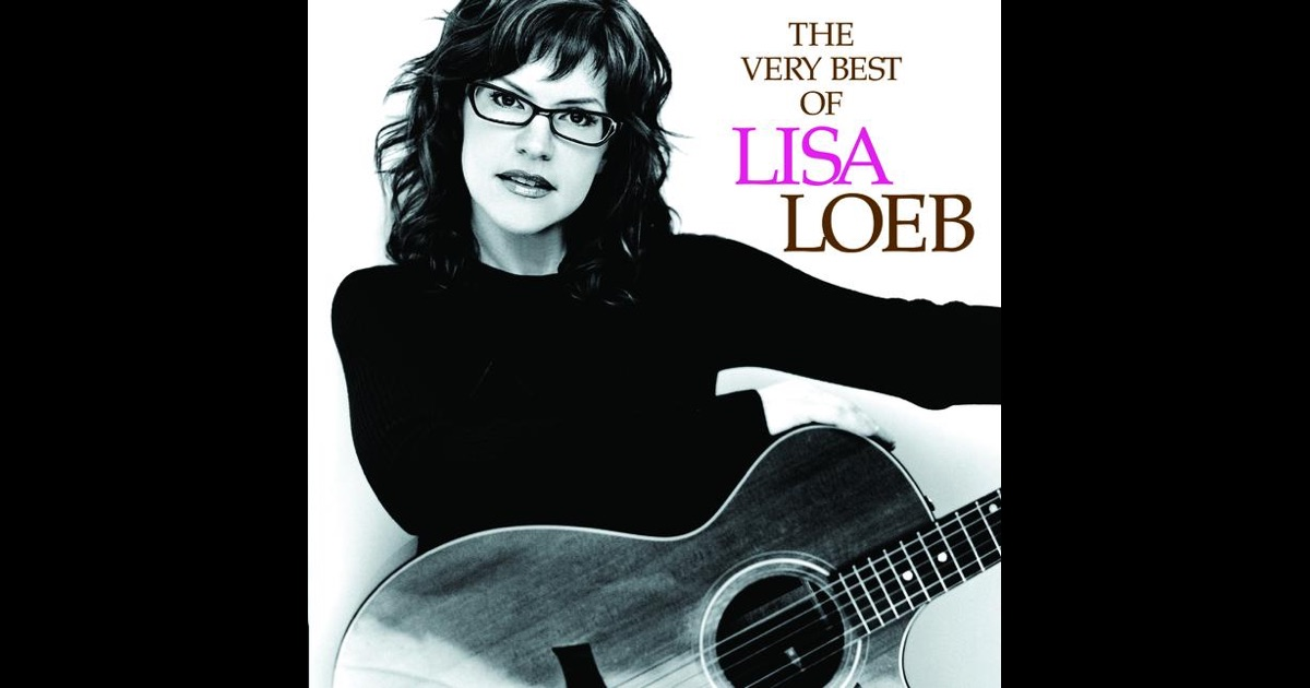 The very best of lisa loeb by lisa loeb on apple music