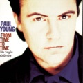 Paul Young What Becomes Of The Broken Heart