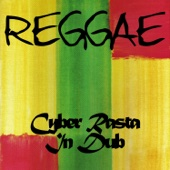 Reggae Cyber Rasta in Dub