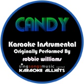 Candy (Originally Performed By Robbie Williams) [Instrumental Version]