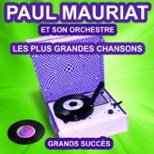 Les plus grandes chansons de Paul Mauriat (Grands succès)