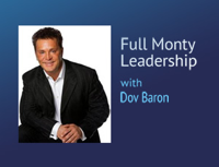 Full Monty Leadership – Dov Baron podcast