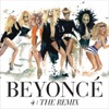 4: The Remix, Beyoncé