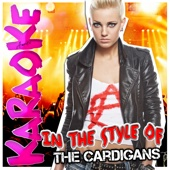 Lovefool (Todd Terry Remix) [In the Style of the Cardigans] [Karaoke Version]