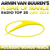 A State of Trance Radio Top 20 - July 2012 (Including Classic Bonus Track) cover art