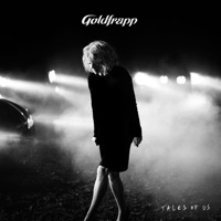 Tales of Us - Goldfrapp