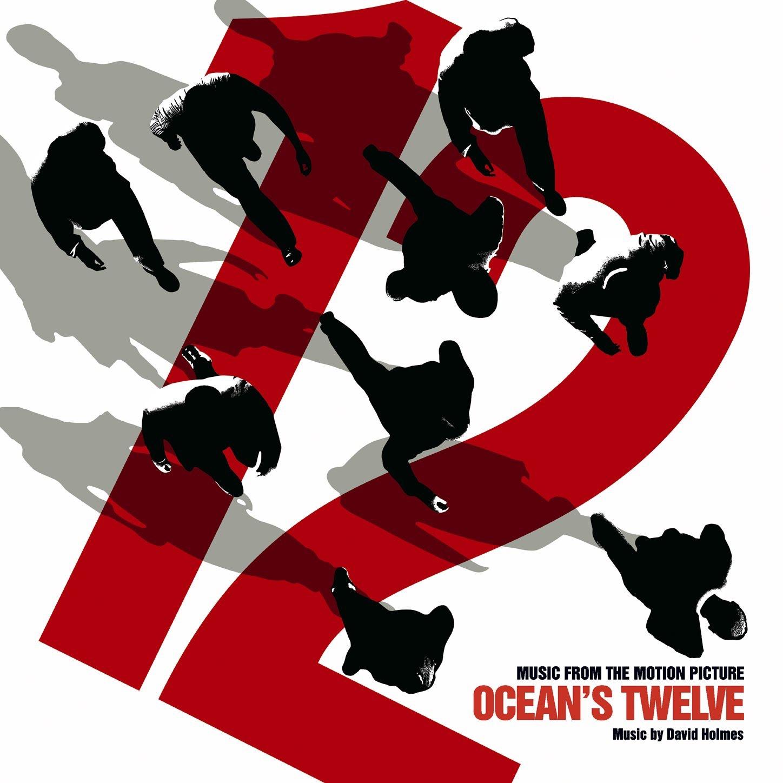 David Holmes Ocean's Twelve