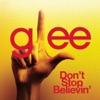 Don't Stop Believin' (Glee Cast Version) - Single, Glee Cast