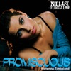 Promiscuous - EP, Nelly Furtado featuring Timbaland