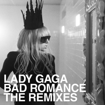 Bad Romance (The Remixes) – EP – Lady Gaga