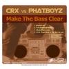 CRX vs. Phatboyz