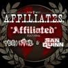 Affiliated (feat. Tech N9ne & San Quinn) - Single, A.F.F.I.L.I.A.T.E.S.