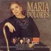 Maria Dolores, María Dolores Pradera