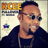 KCee - Pullover (feat. Wizkid) artwork