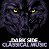 Various Artists - The Dark Side of Classical Music  artwork