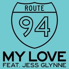 My Love by Route 94 feat. Jess Glynne