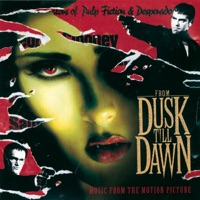 From Dusk till Dawn - Official Soundtrack
